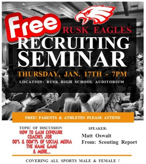 Free Rusk Eagles Recruiting Seminar