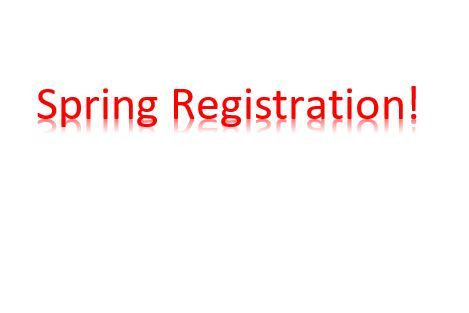 Spring Registration for Returning Students for the 19-20 School Year is Now Open!